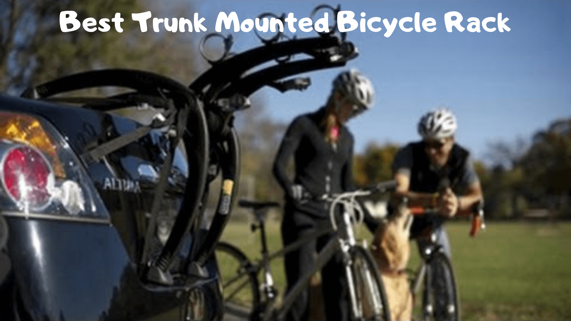 5+ Best Trunk Mounted Bicycle Rack In 2020