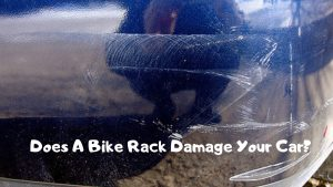 Does a bike rack damage your car