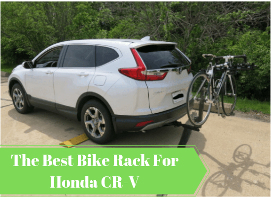 5+ Best Bike Rack For Honda CRV 2020:[Ultimate Buyers Guide]