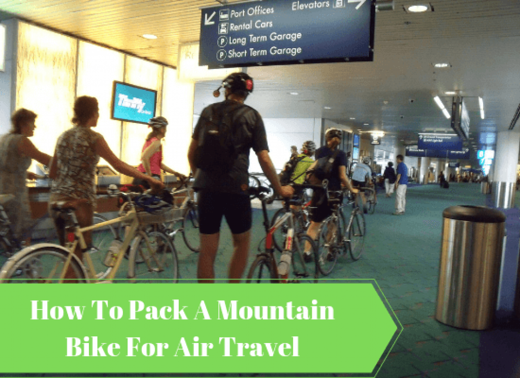 How To Pack A Mountain Bike For Air Travel