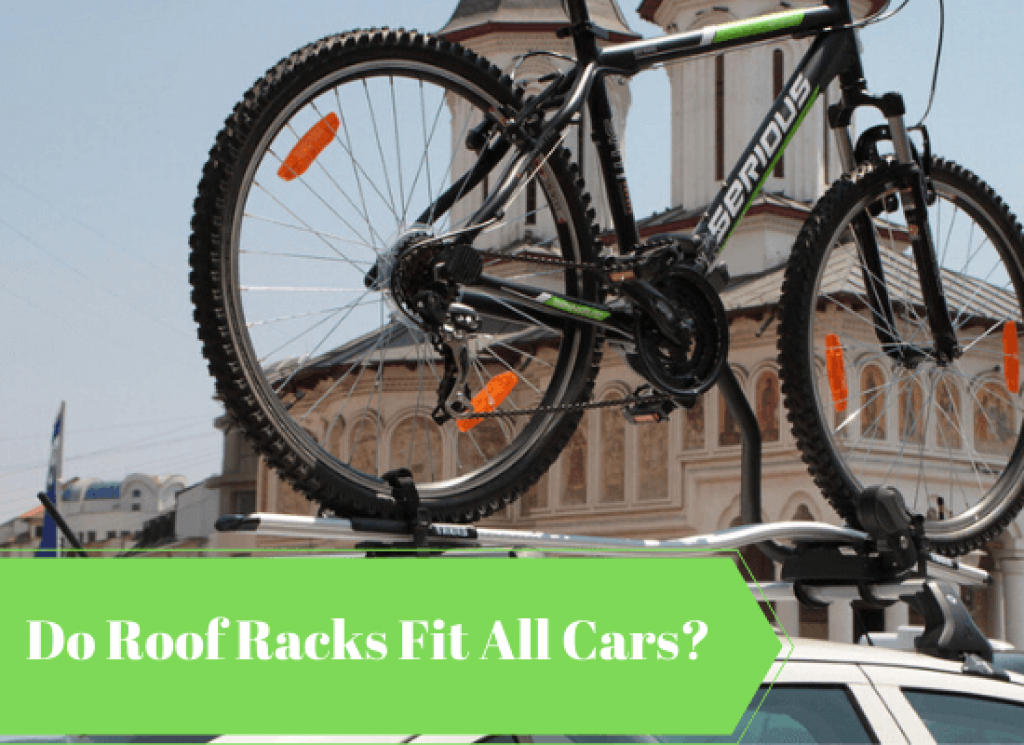 Do Roof Racks Fit All Cars