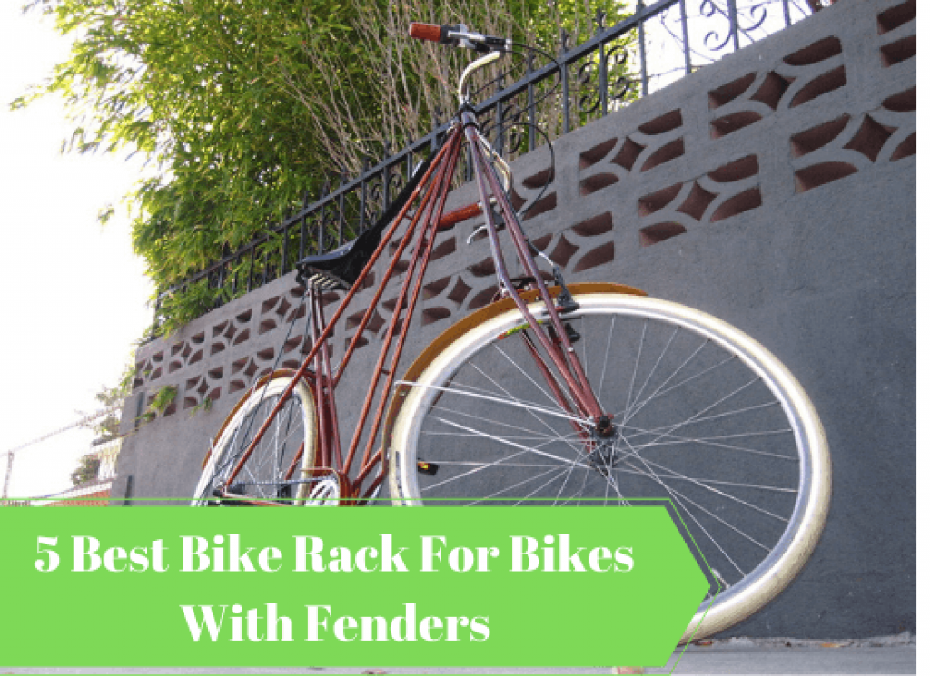 Best Bike Rack For Bikes With Fenders