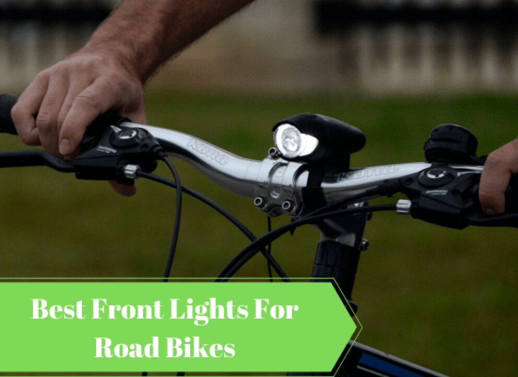 Best Front Lights For Road Bikes
