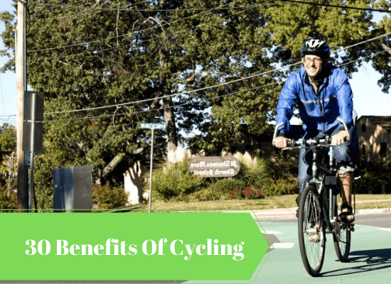 30 Benefits of Cycling Guaranteed To Improve Your Life