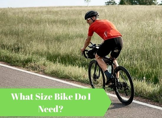 What Size Bike Do I Need