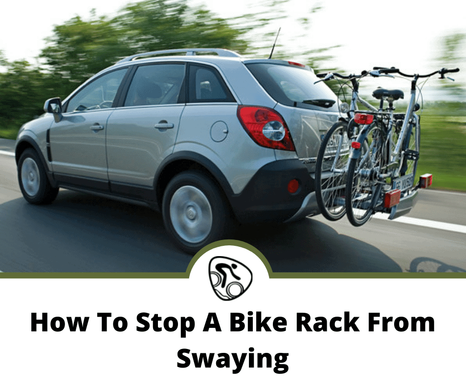 How To Stop A Bike Rack From Swaying