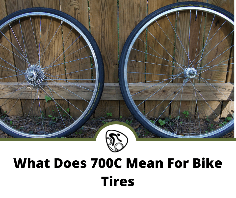 what does 700c mean for bike tires
