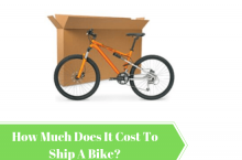 How Much Does It Cost To Ship A Bike?